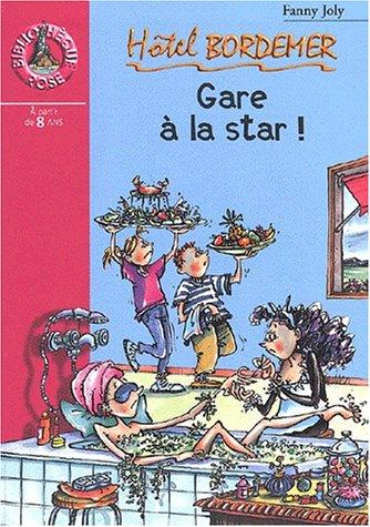 Gare ? la star ! (French Edition): Joly, Fanny