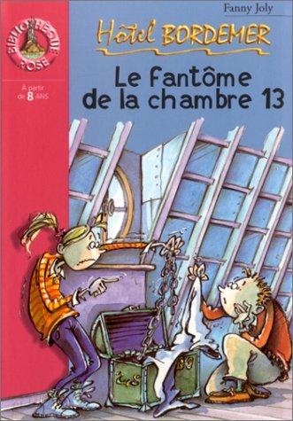 9782012006614: Hôtel Bordemer : Le Fantôme de la chambre 13