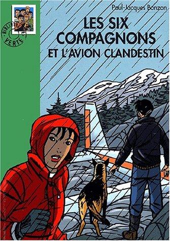 9782012006843: Les Six Compagnons et l'Avion clandestin
