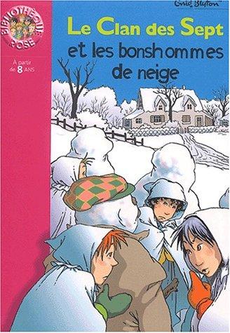 9782012007918: Le Clan des Sept et les bonhommes de neige