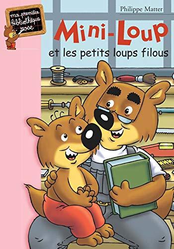 9782012008434: Mini-Loup et les petits loups filous