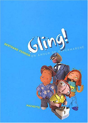 9782012008557: GLING : UN AMOUR DE SUPERMARCH�