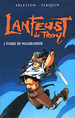 9782012008694: Lanfeust de Troy, tome 1: L'Ivoire du Magohamoth