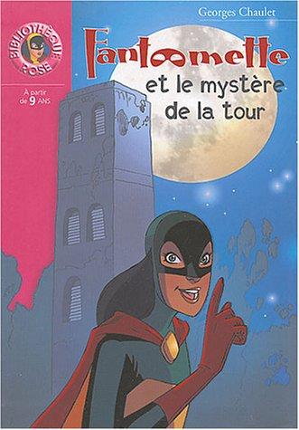 9782012008847: Fantomette ET Le Mystere De LA Tour (French Edition)