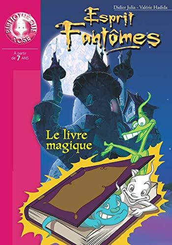 9782012008915: Esprits fantômes, tome 1 : Le Livre magique