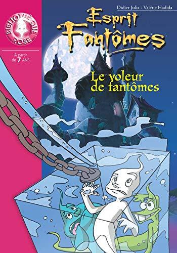 9782012008922: Esprits fantômes, tome 2 : Le Voleur de fantômes