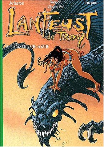 9782012008977: Lanfeust de Troy, Tome 3 : Castel Or-Azur (La Bibliothèque Verte)