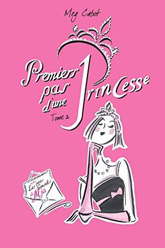9782012009189: Premiers Pas d'une princesse, tome 2