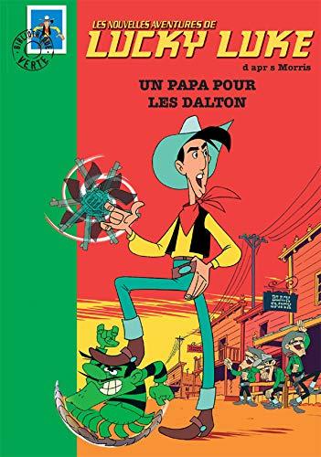 9782012009653: Les Nouvelles Aventures de Lucky Luke, Tome 1 : Un papa pour les Dalton