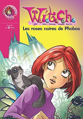 Witch, Tome 8 : Les roses noires de Phobos: Disney