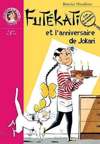 9782012010352: Les �nigmes de Fut�kati : Fut�kati et l'anniversaire de Jokari