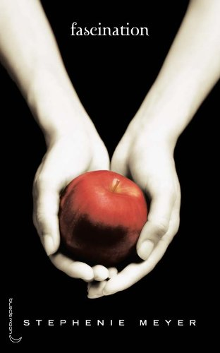 9782012010673: Saga Twilight - Tome 1 - Fascination (Hachette romans)