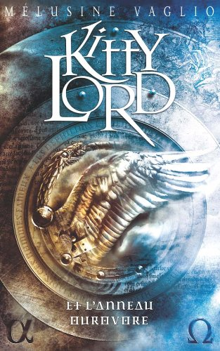 9782012010864: Kitty Lord, Tome 2 : Kitty Lord et l'Anneau Ourovore