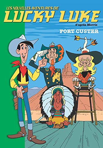 Lucky Luke, Tome 6 : Fort Custer: Collectif,