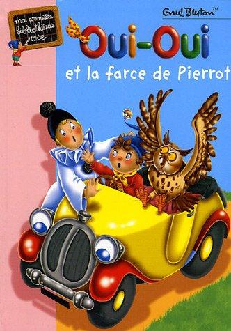 9782012011069: Oui-Oui et la farce de Pierrot