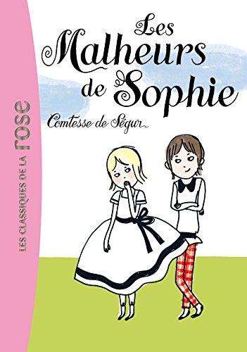 Les malheurs de Sophie (La Comtesse de: Comtesse De Segur