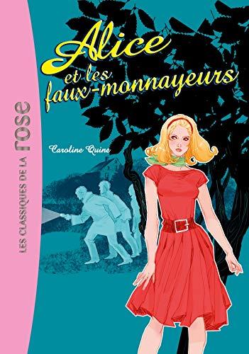 9782012011458: Alice et les faux-monnayeurs