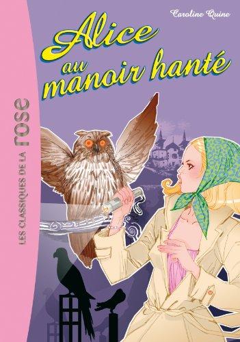9782012011502: Alice Au Manoir Hante (French Edition)