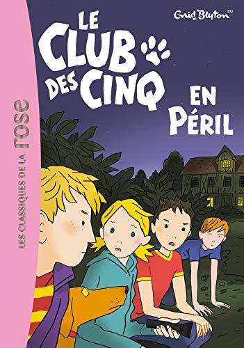 9782012011762: Le Club DES Cinq En Peril (French Edition)