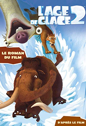 L'Age de glace 2 (French Edition): Kathleen Weidner Zoehfeld