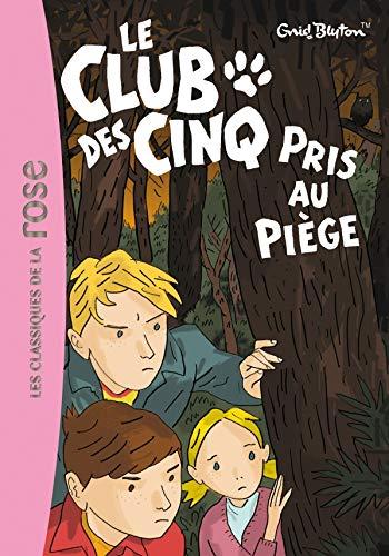 9782012012622: Le Club DES Cinq Pris Au Piege (French Edition)