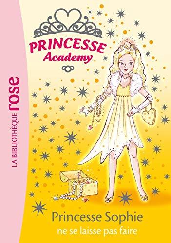 9782012012806: Princesse Academy, Tome 5 : Princesse Sophie ne se laisse pas faire
