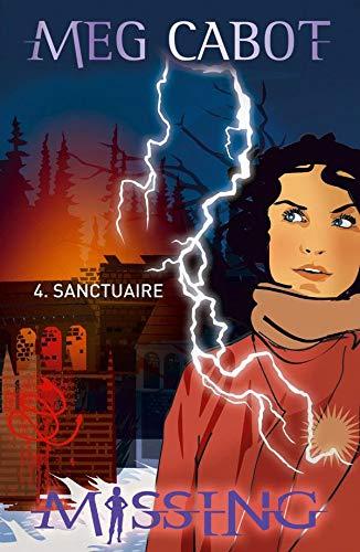 9782012013513: Missing, Tome 4 : Sanctuaire