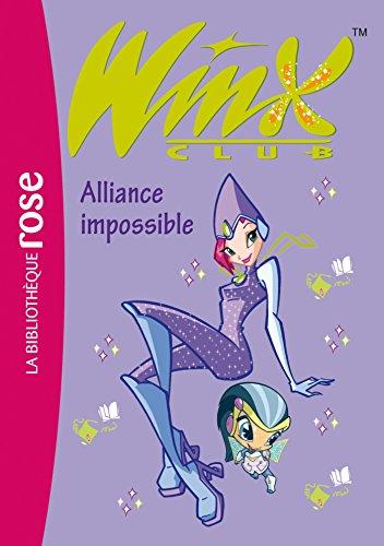 9782012013759: Winx Club, Tome 13 : Alliance impossible