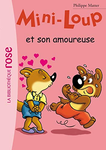 9782012013872: Mini-Loup 15 - Mini-Loup et son amoureuse