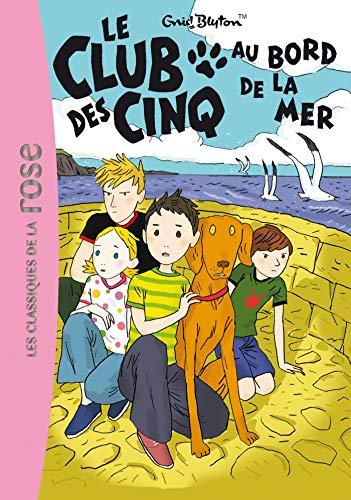 9782012014015: Le Club des Cinq, Tome 11 : Le Club des Cinq au bord de la mer