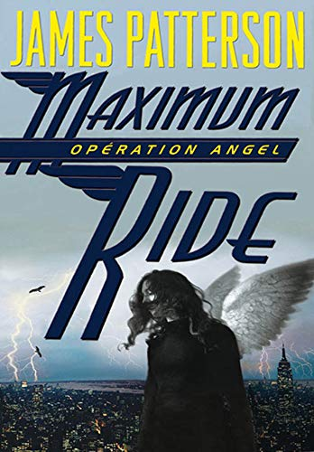 9782012014350: Maximum Ride, Tome 1 : Opération Angel