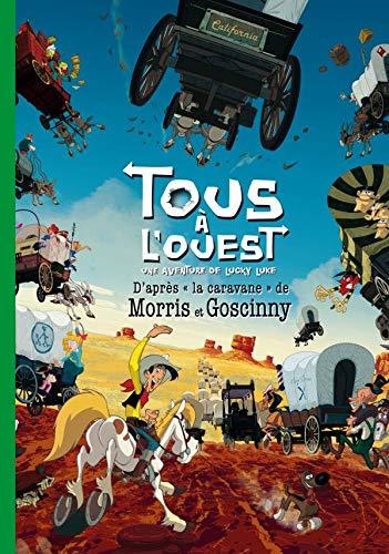 Tous à l'ouest : Une aventure de: Morris René Goscinny