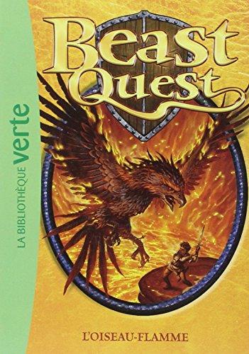 9782012015425: Beast Quest, Tome 6 : L'oiseau-flamme (La Biblioth�que Verte)