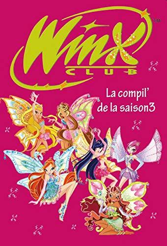 9782012015791: Winx Club : la compil' de la saison 3