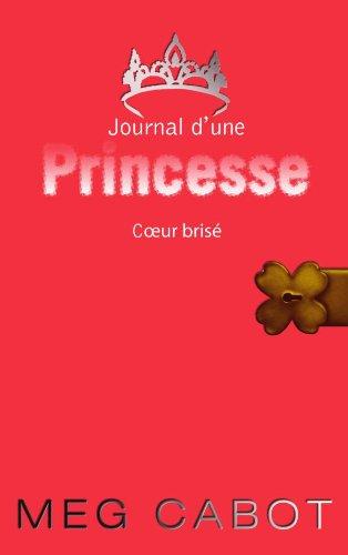 9782012015807: Journal d'une princesse - tome 9 - coeur brise (Planète Filles)