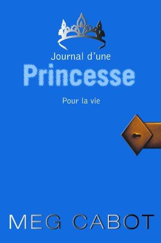 9782012015944: Journal d'une Princesse, Tome 10 : Pour la vie
