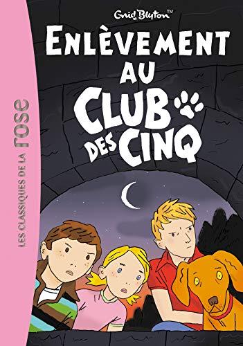 9782012016002: Le Club des Cinq 15 - Enlèvement au Club des Cinq
