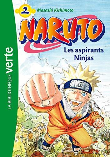 NARUTO T02 : LES ASPIRANTS NINJAS: KISHIMOTO MASASHI