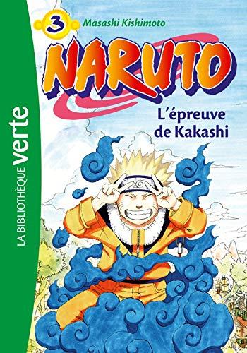 9782012016132: Naruto, Tome 3 : L'épreuve de Kakashi
