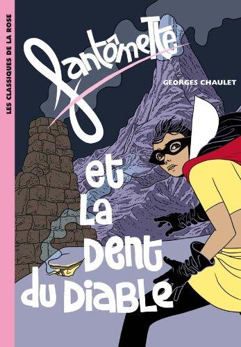 9782012016415: Fantomette ET LA Dent Du Diable (French Edition)