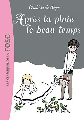 9782012016439: Apres la pluie le beau temps (French Edition)