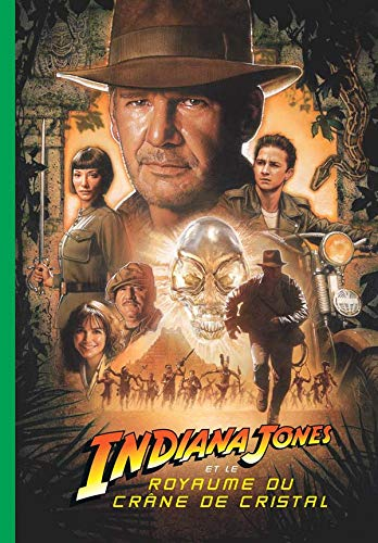 Indiana Jones et le royaume du cr?ne: COLLECTIF