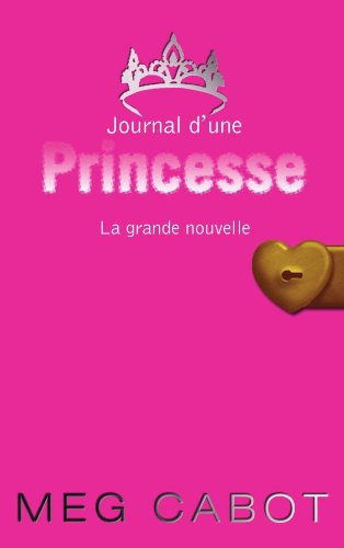 9782012016972: Journal d'une Princesse, Tome 1 (French Edition)