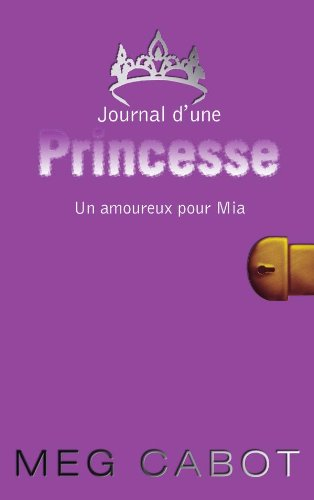 9782012016996: Journal d'une Princesse, Tome 3 (French Edition)