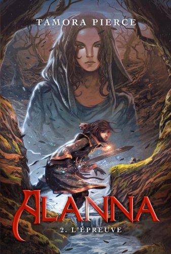 9782012017580: Alanna, Tome 2 : L'�preuve
