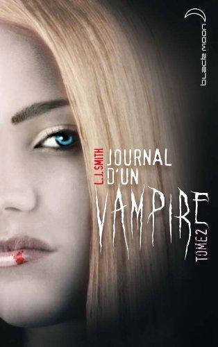 Journal D'un Vampire T2 Fl: Lisa-Jane Smith
