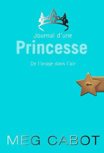 9782012017665: Journal d'une Princesse, Tome 8 (French Edition)