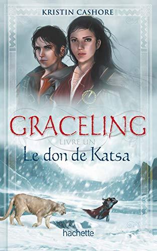 Graceling, Tome 1 : Le don de: Cashore, Kristin; Eschenbrenner,