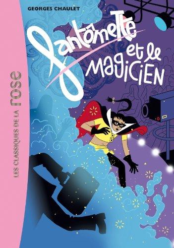 9782012018488: Fantômette et le magicien