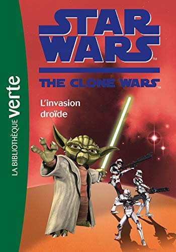 9782012018495: Star Wars The Clone Wars, Tome 1 : L'invasion dro�de